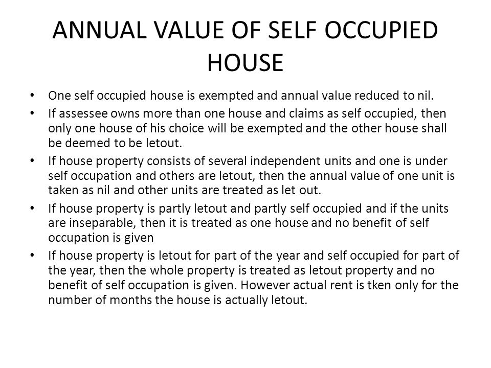 ANNUAL VALUE OF SELF OCCUPIED HOUSE