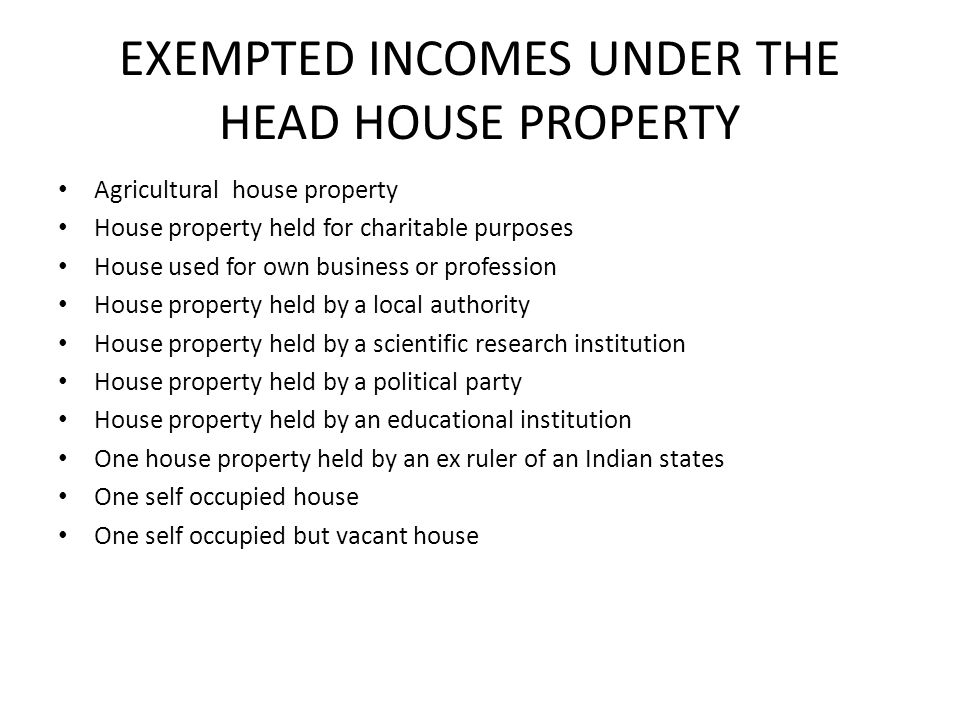 EXEMPTED INCOMES UNDER THE HEAD HOUSE PROPERTY