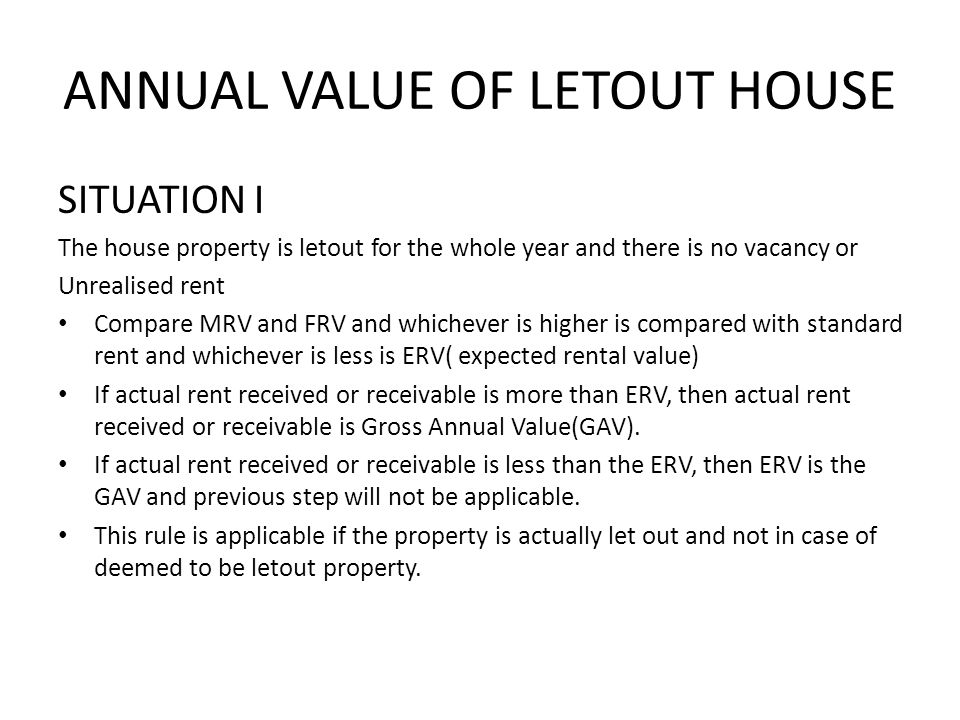 ANNUAL VALUE OF LETOUT HOUSE