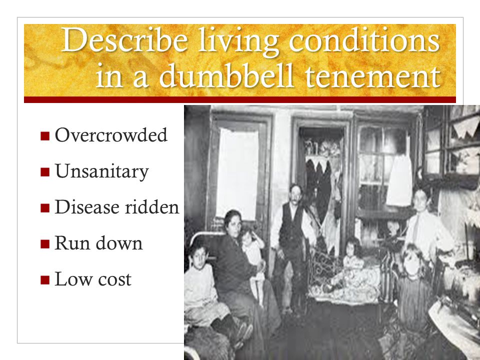 Describe living conditions in a dumbbell tenement