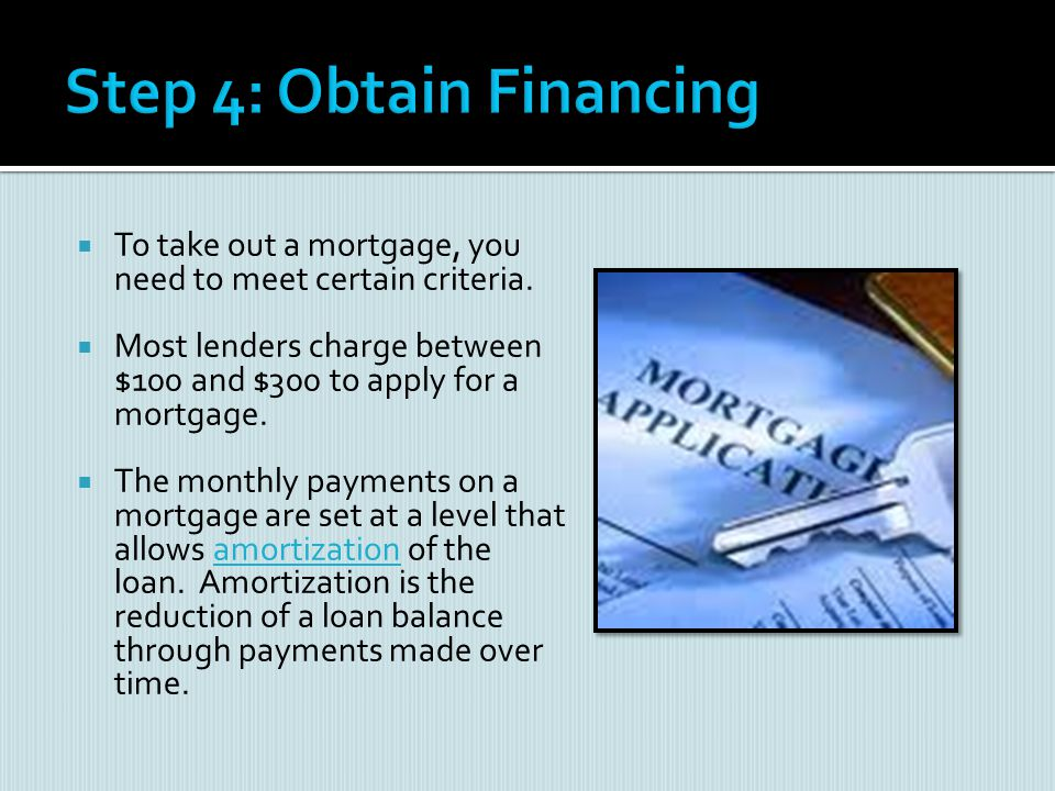 Step 4: Obtain Financing