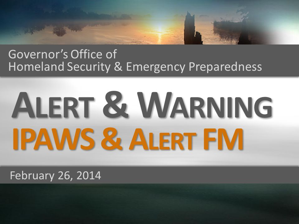 Alert & Warning IPAWS & Alert FM Governor's Office of