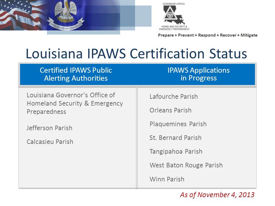 Louisiana IPAWS Certification Status