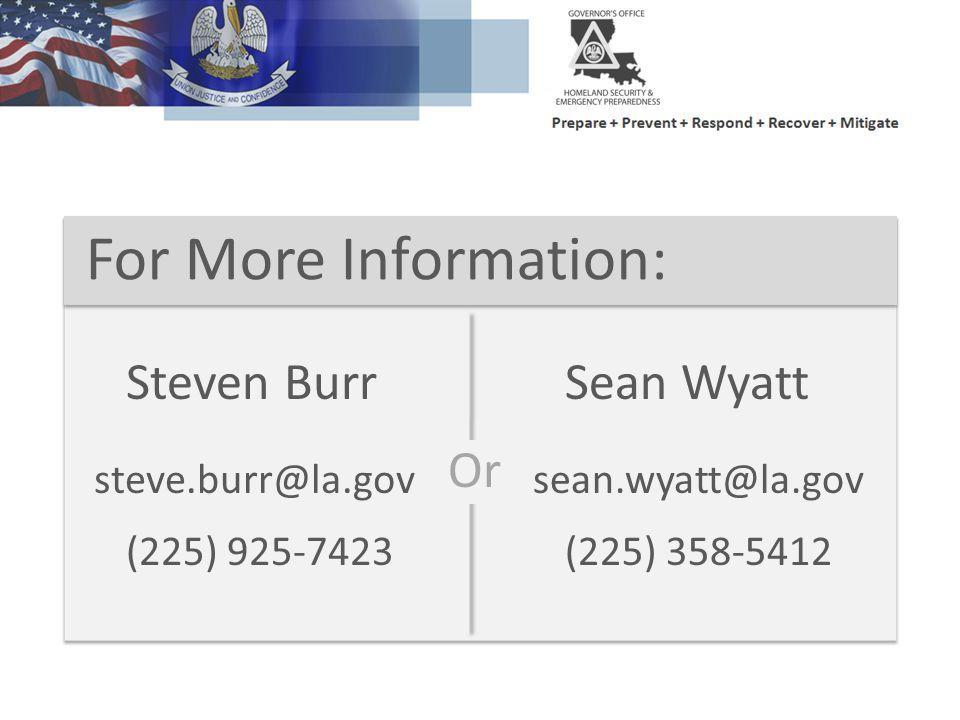 For More Information: Steven Burr Sean Wyatt Or steve.burr@la.gov