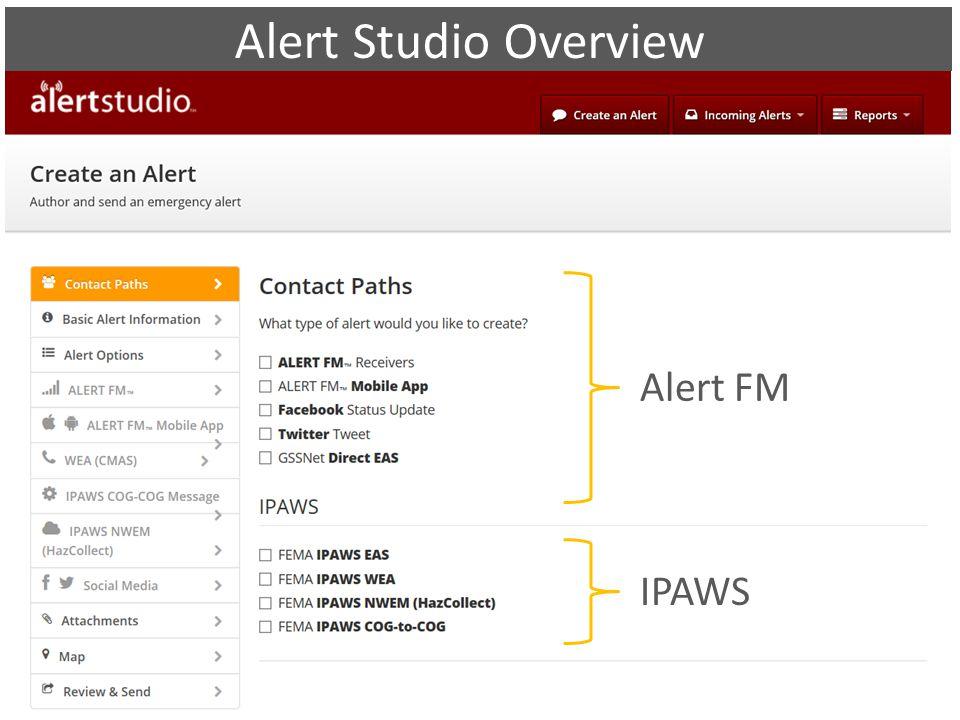 Alert Studio Overview Alert FM IPAWS