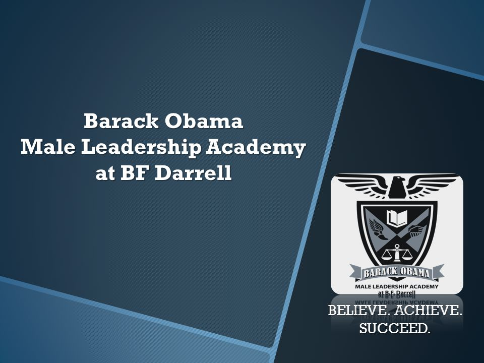 Barack Obama Male Leadership Academy at BF Darrell
