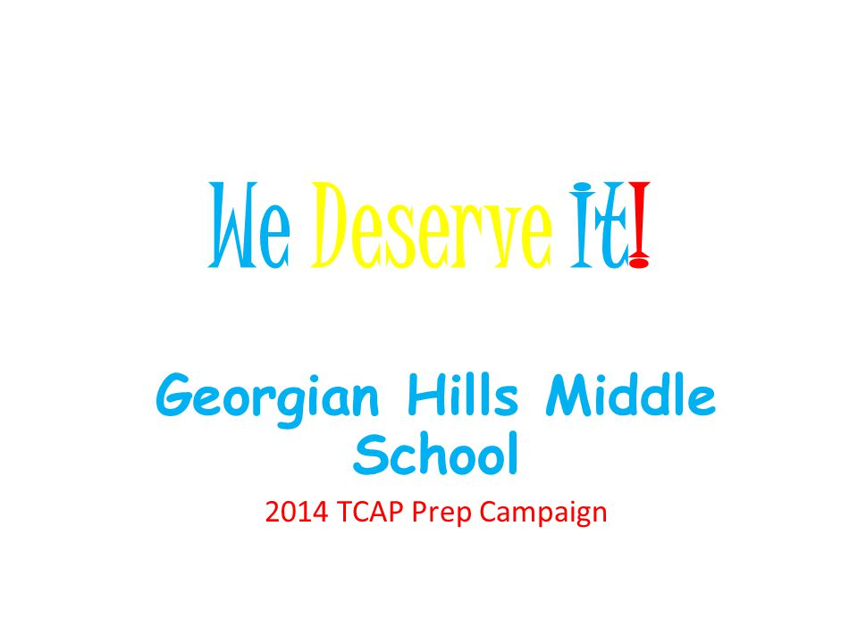 Georgian Hills Middle School 2014 TCAP Prep Campaign