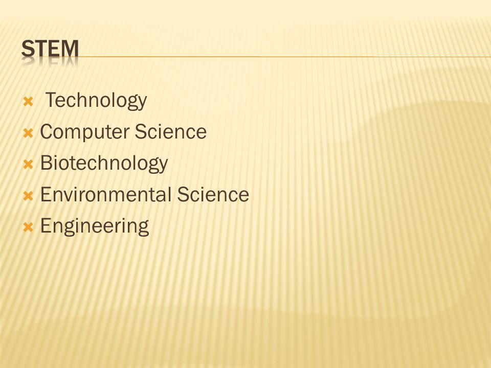 STEM Technology Computer Science Biotechnology Environmental Science