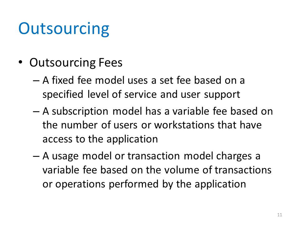 Outsourcing Outsourcing Fees