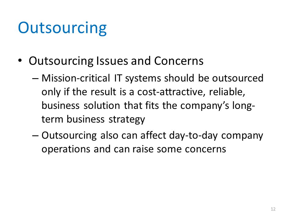 Outsourcing Outsourcing Issues and Concerns