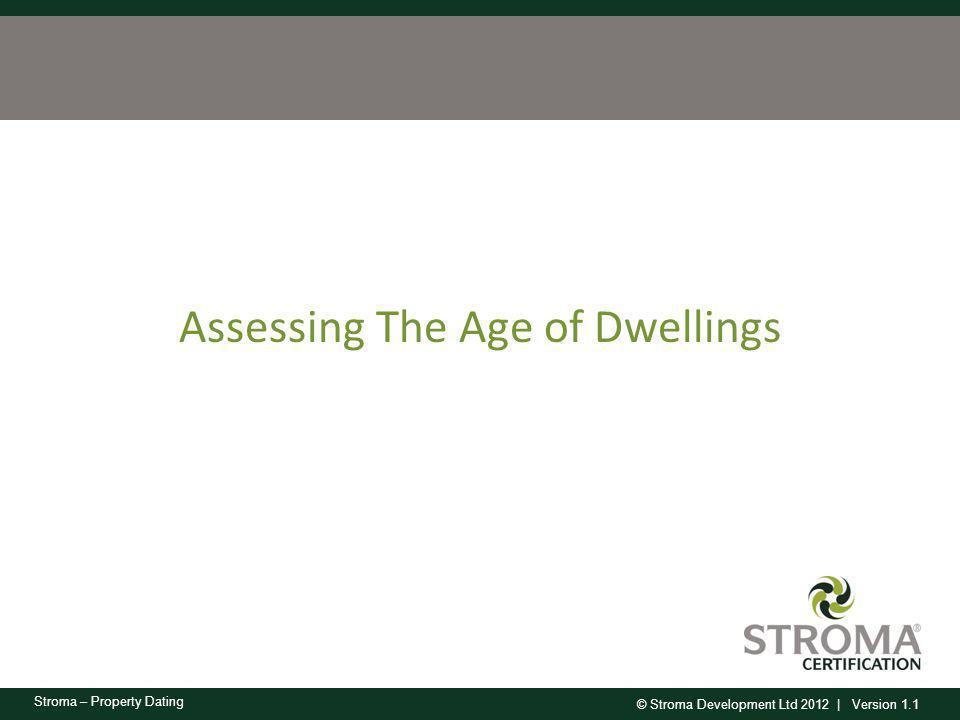 Assessing The Age of Dwellings