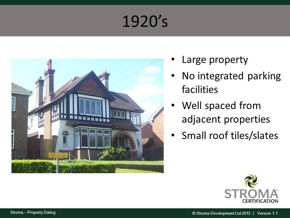 1920's Large property No integrated parking facilities