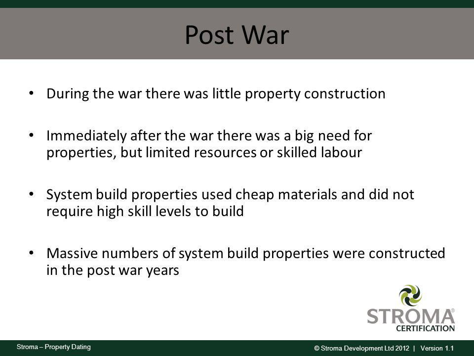 Post War During the war there was little property construction