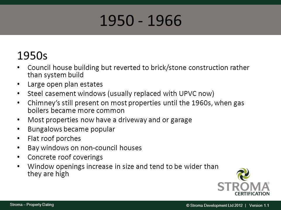1950 - 1966 1950s. Council house building but reverted to brick/stone construction rather than system build.