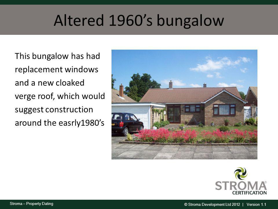 Altered 1960's bungalow