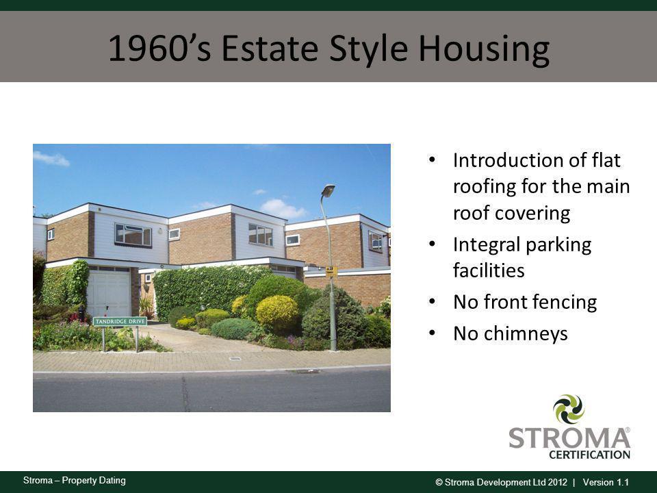 1960's Estate Style Housing