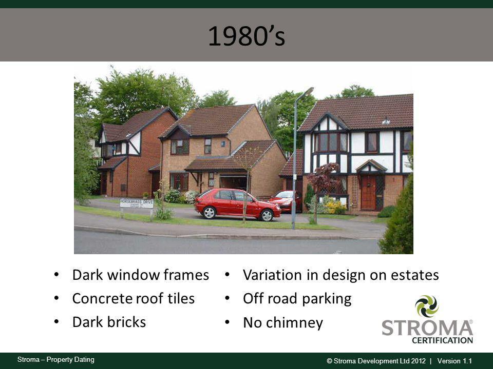 1980's Dark window frames Concrete roof tiles Dark bricks
