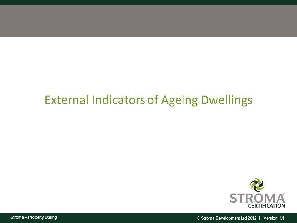 External Indicators of Ageing Dwellings