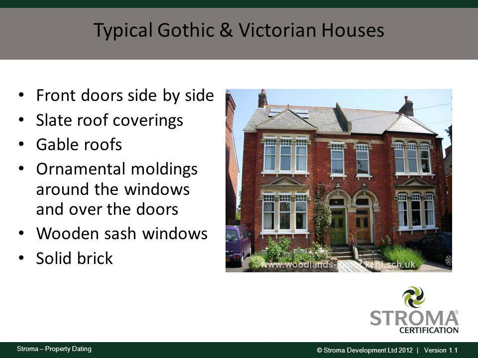 Typical Gothic & Victorian Houses