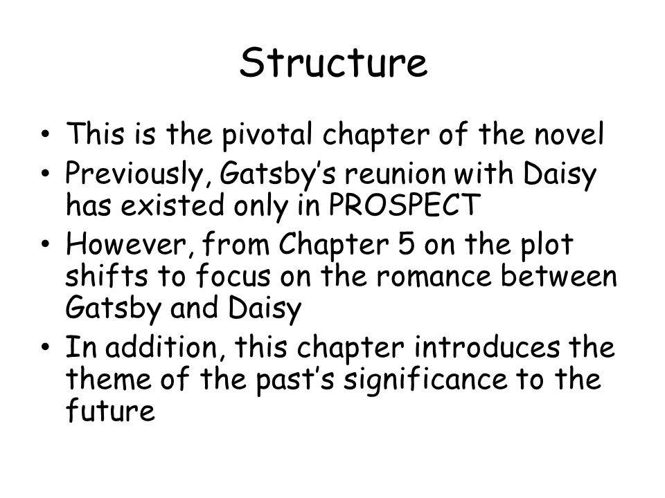 Structure This is the pivotal chapter of the novel