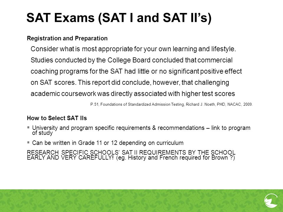 SAT Exams (SAT I and SAT II's)