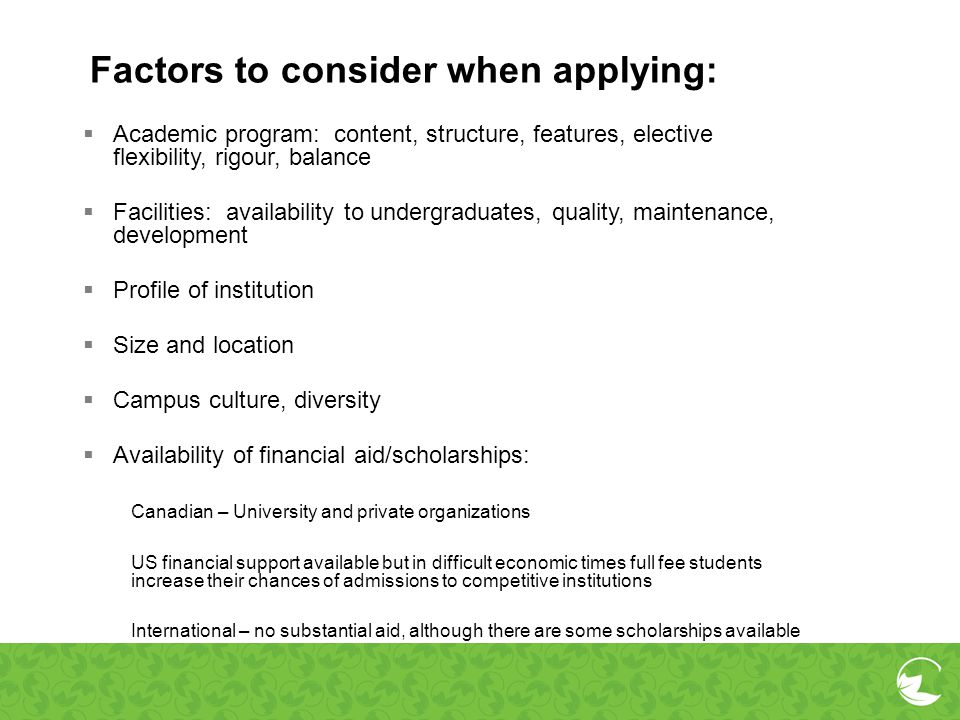 Factors to consider when applying: