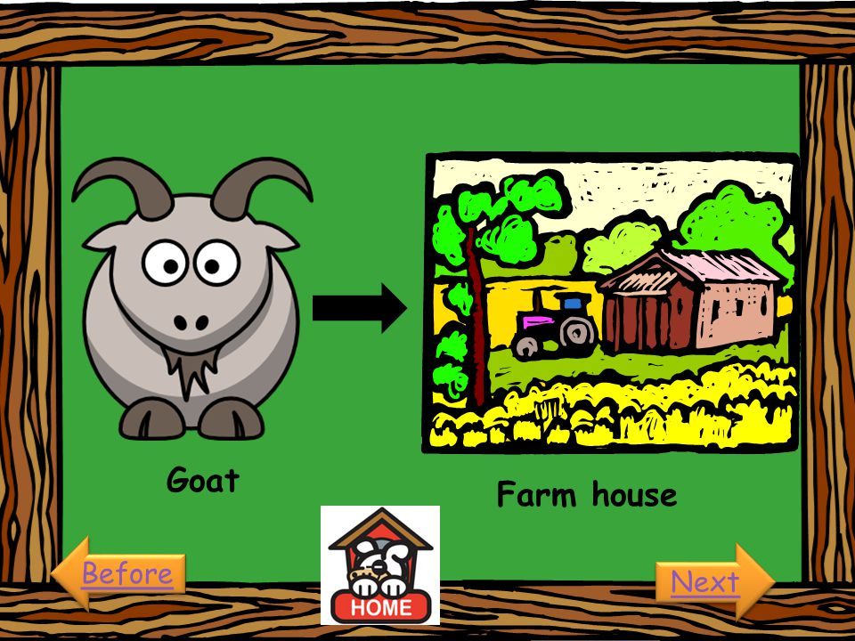 Goat Farm house Before Next