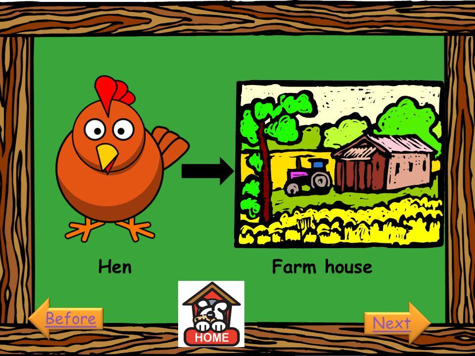 Hen Farm house Before Next