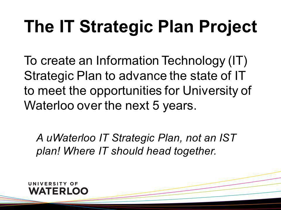 The IT Strategic Plan Project