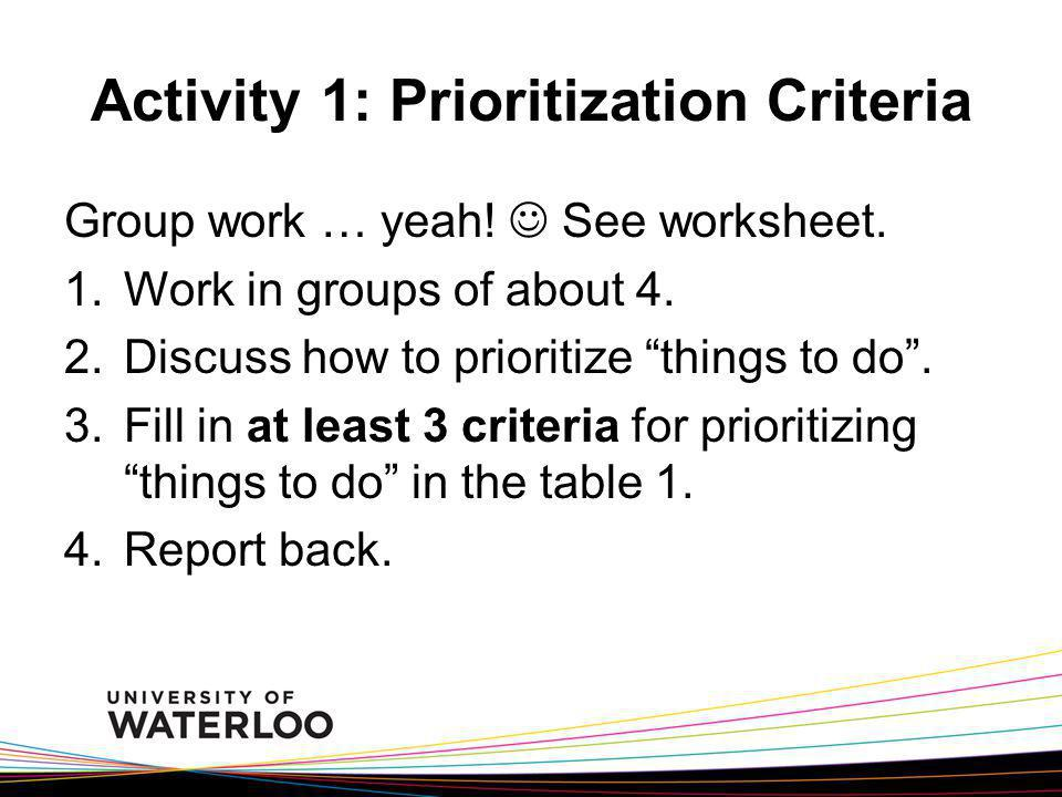 Activity 1: Prioritization Criteria