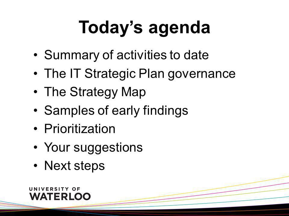 Today's agenda Summary of activities to date