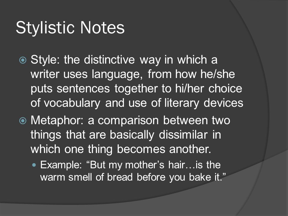 Stylistic Notes