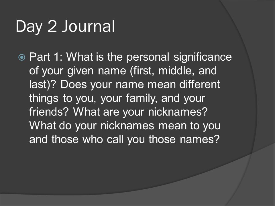 Day 2 Journal