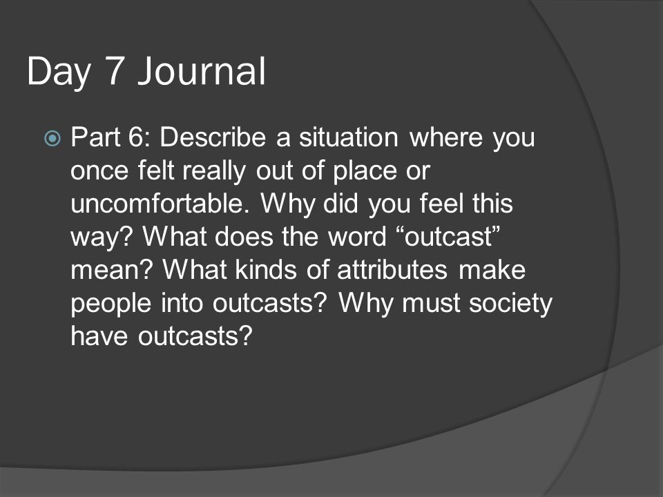 Day 7 Journal