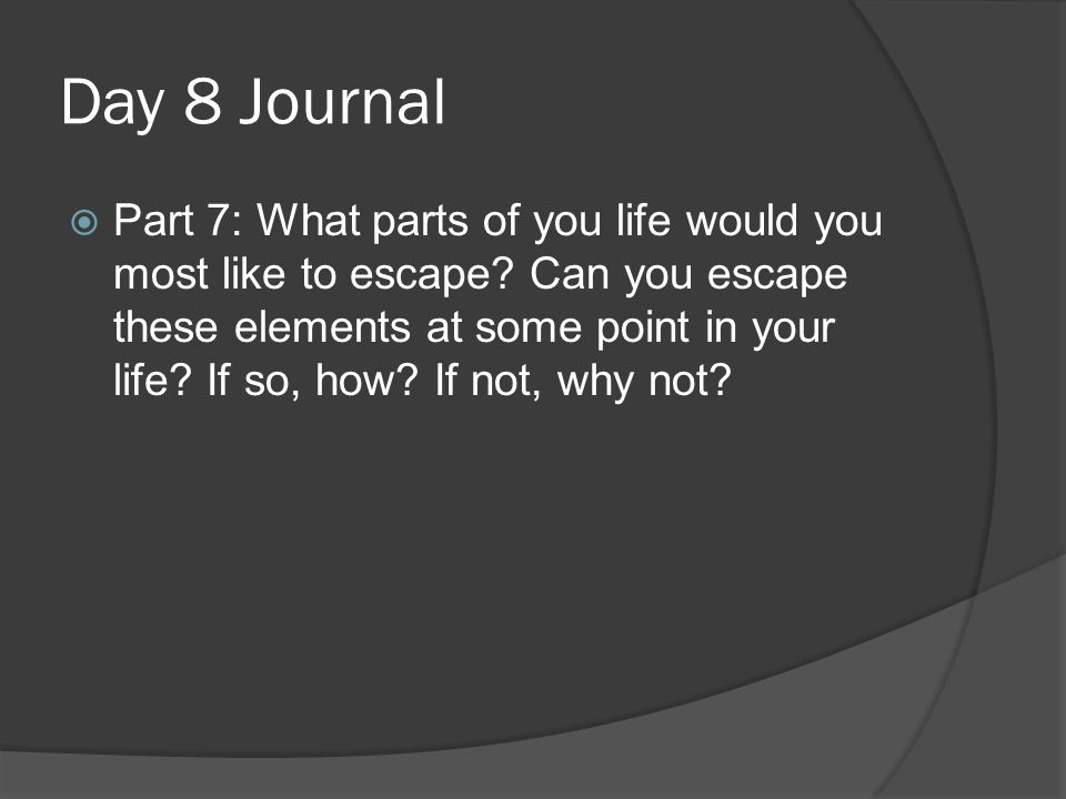 Day 8 Journal