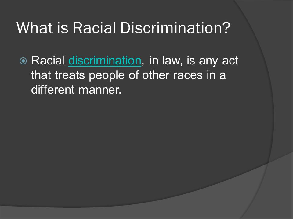What is Racial Discrimination