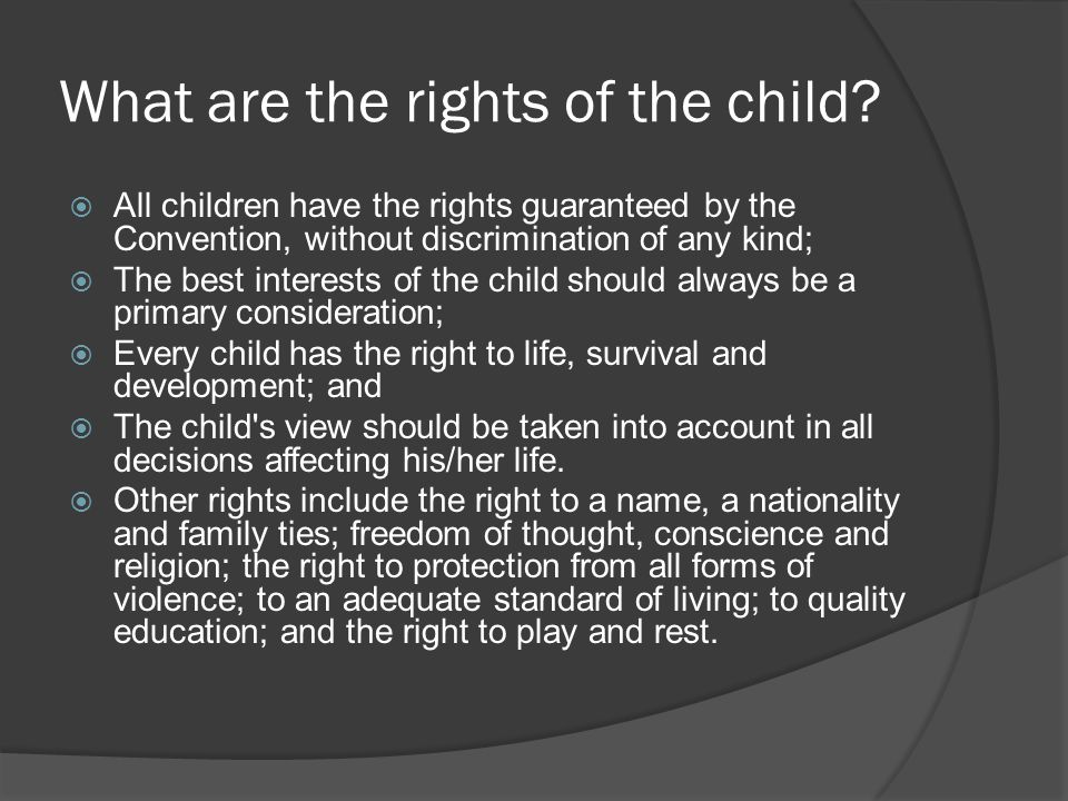 What are the rights of the child