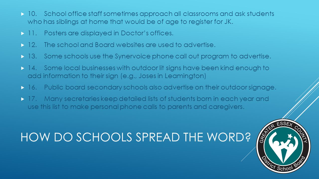 HOW do schools spread the word