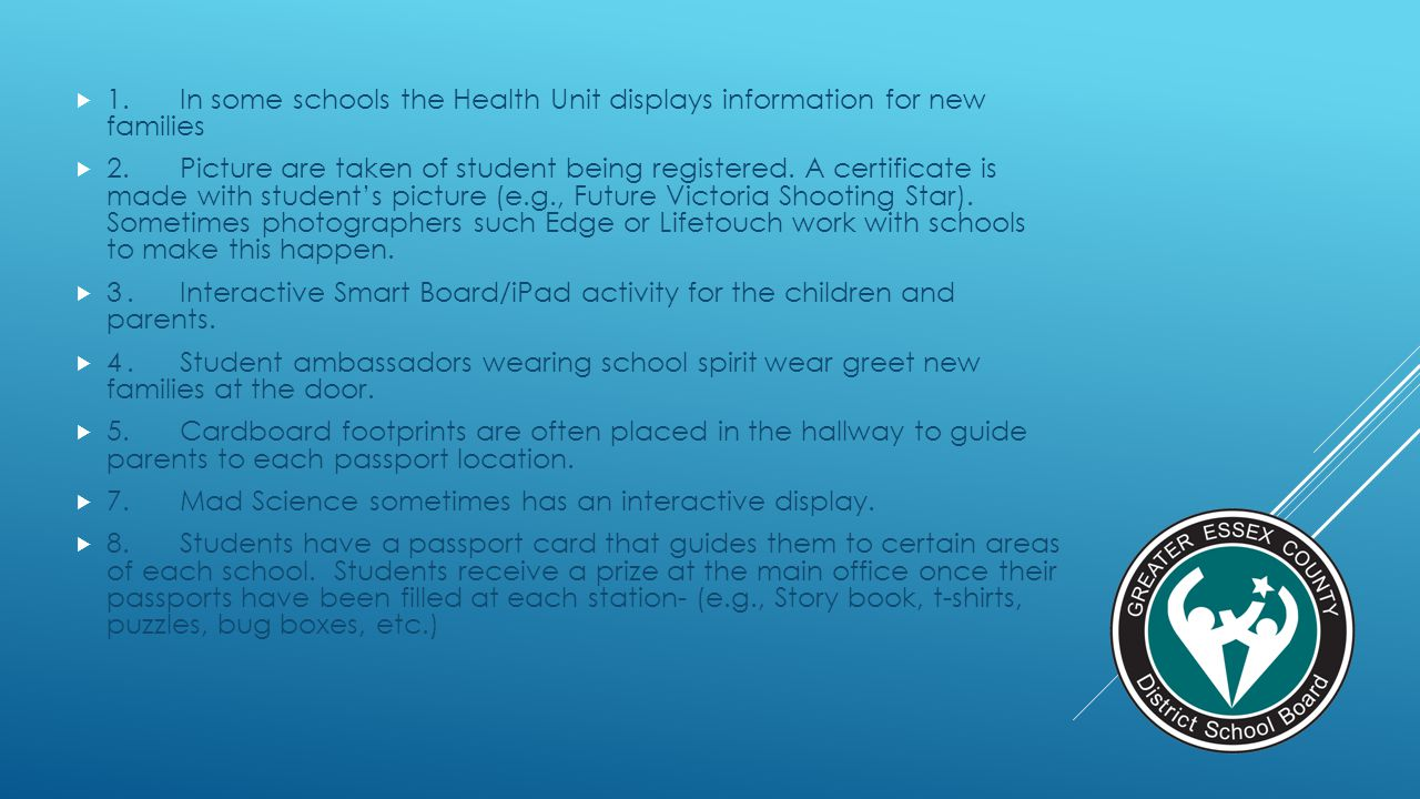 1. In some schools the Health Unit displays information for new families