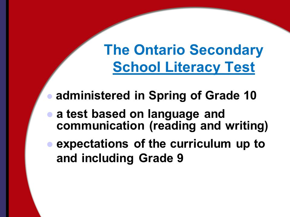 The Ontario Secondary School Literacy Test
