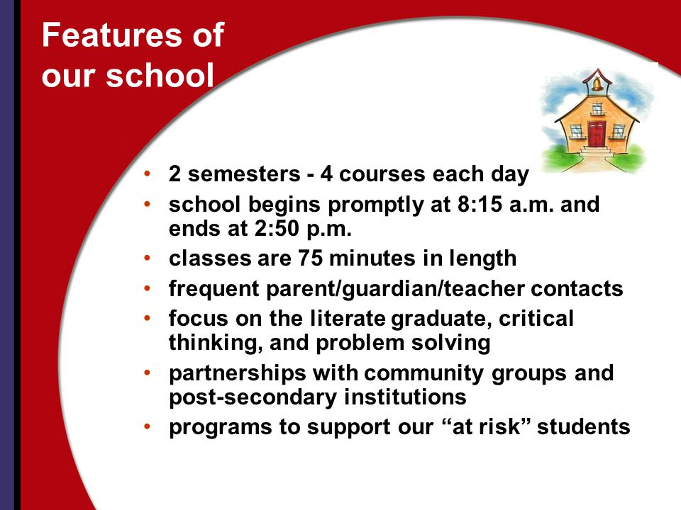 Features of our school 2 semesters - 4 courses each day