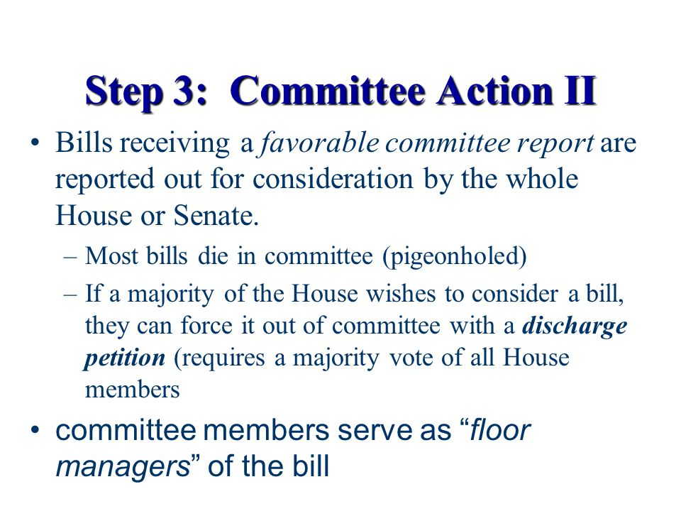 Step 3: Committee Action II