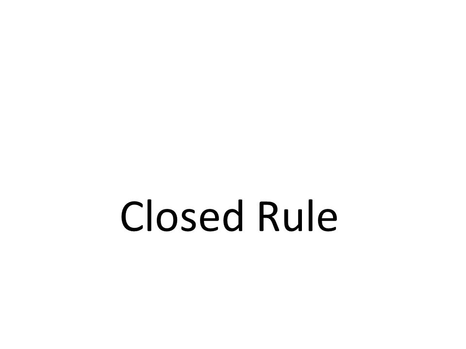 Closed Rule