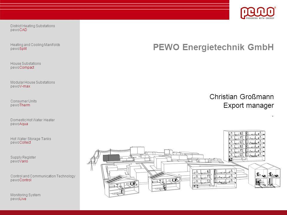 PEWO Energietechnik GmbH Christian Großmann Export manager .