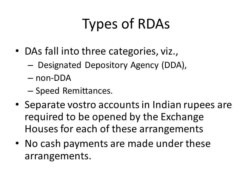 Types of RDAs DAs fall into three categories, viz.,