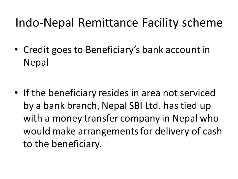 Indo-Nepal Remittance Facility scheme