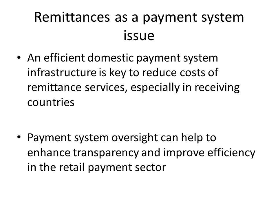 Remittances as a payment system issue