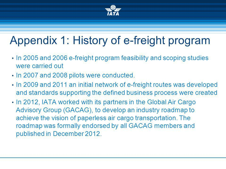 Appendix 1: History of e-freight program