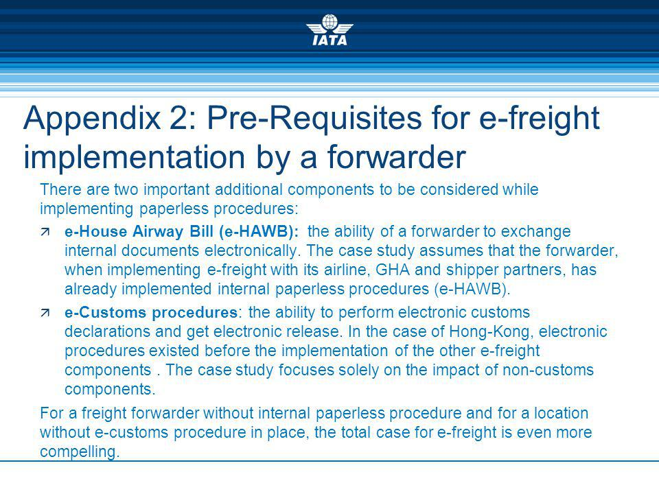 Appendix 2: Pre-Requisites for e-freight implementation by a forwarder