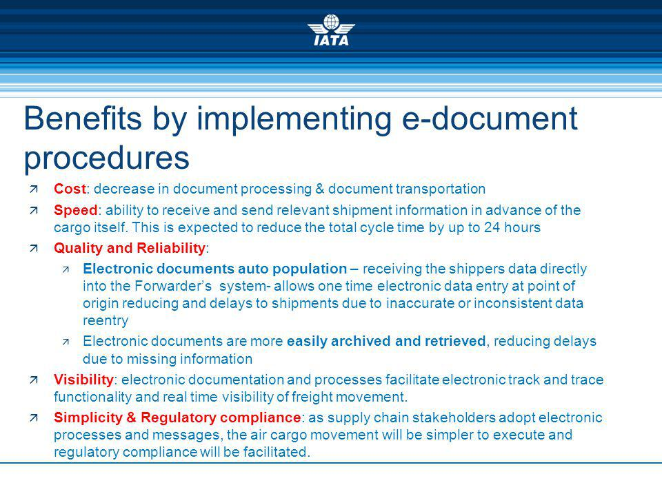 Benefits by implementing e-document procedures